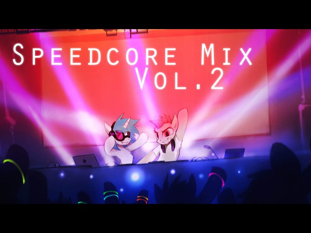 PixelNerd's Speedcore Mix [Vol. 2] (April 2015)