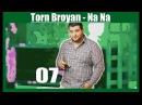 Torn Broyan - Na Na 2013 tornbroyan (Official Audio)