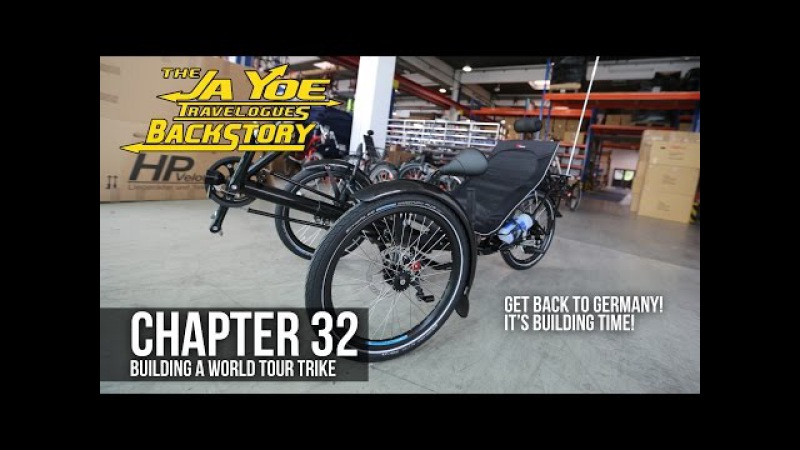 Building a World Tour Recumbent Trike | JaYoe Travelogues Backstory | Chapter 32