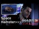 Mass Effect 3 - Citadel DLC - Space Hamster Safety (