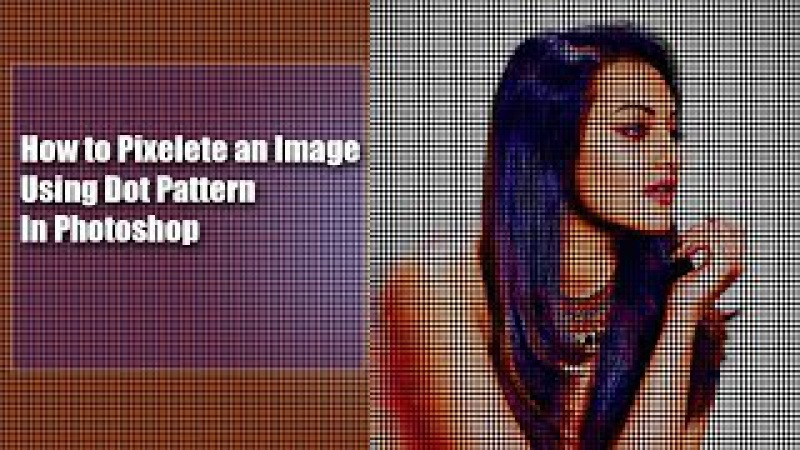 How to Pixelate an image using dot pattern in Photoshop