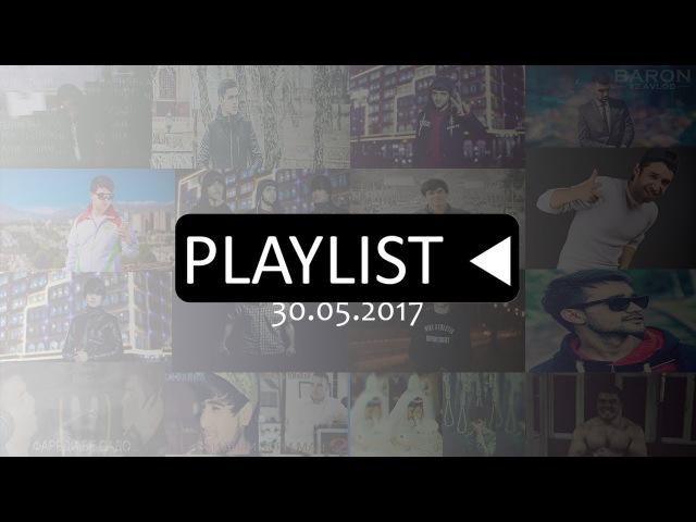 Плейлист   Playlist (23.05.2017)   Farahmand Karimov,Shahriyor Barotov,Ismoiljon Ismoilov,EMI-B
