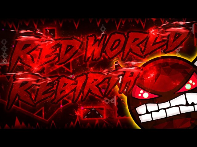 Geometry Dash Red World Rebirth DEMON Published by Riot On Stream