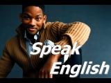 Английское произношение вместе с Уиллом Смитом (Will Smith)