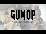 Young Thug - Guwop feat. Quavo, Offset, and Young Scooter Official Video