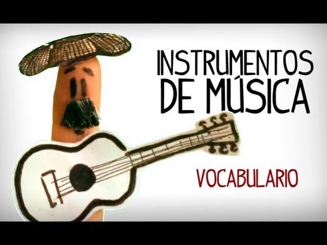 Los instrumentos de Musica, vocabulario español