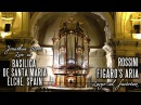 ROSSINI - FIGARO'S ARIA - Basílica de Santa María, Elche, Spain. JONATHAN SCOTT
