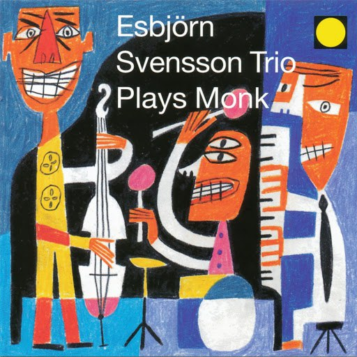 Esbjörn Svensson Trio альбом Plays Monk