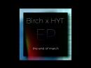 Birch x HYT EP (Teaser)