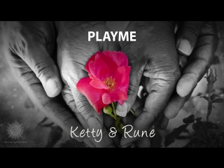 Playme - Ketty Rune [Teaser]