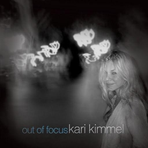 Kari Kimmel альбом Out Of Focus