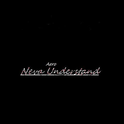 Aero альбом Neva Understand