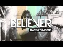 Imagine Dragons: Believer (Anastasia Soina violin cover)