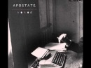 Apostate - Λ ♦ Λ ♦ Ø / Against All Odds