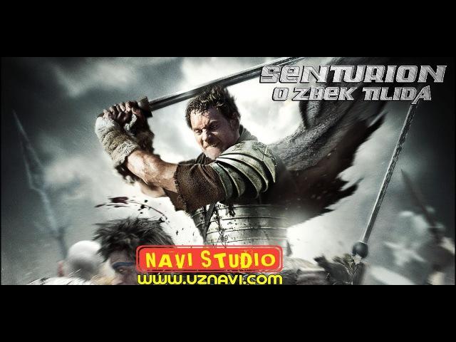Senturion / Центурион (uzbek tilida tarixiy kino) NAVI