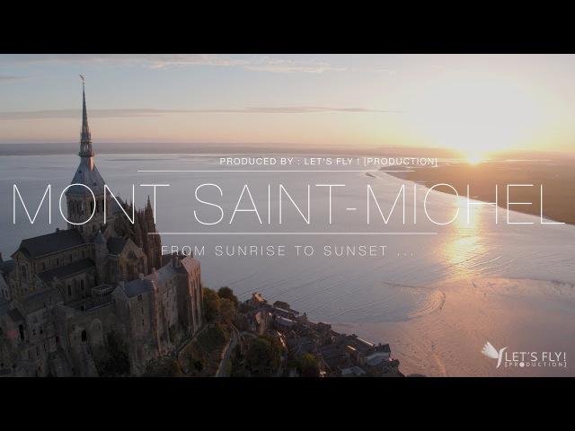 LET'S FLY Mont Saint Michel 4K