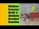 Killer Crossover Drill 3 - NBA Ankle Breaker Dribble Combo Ty Lawson Kyrie Irving