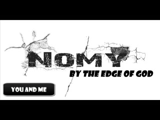 Nomy - by the edge of god
