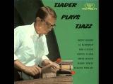 Cal Tjader Quintet - A Minor Goof