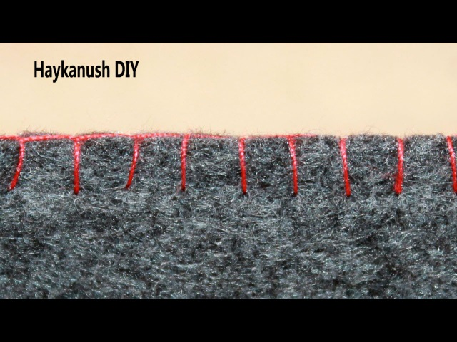Петельный Шов Blanket Stitch ❀ Haykanush DIY