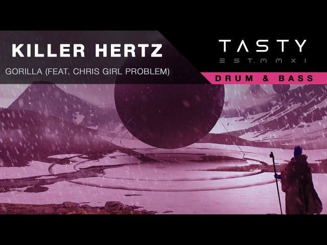 Killer Hertz - Gorilla (feat. Chris Girl Problem)