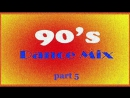 Dance - Mix of the 90s - Part 5 (Mixed By Geo_b)