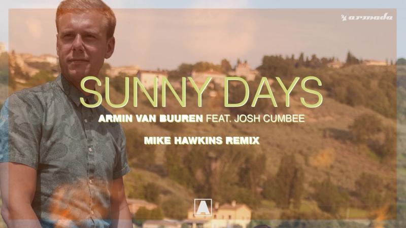ARMIN VAN BUUREN SUNNY DAYS FEAT JOSH CUMBEE СКАЧАТЬ БЕСПЛАТНО