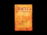 Дракула. Аудиокнига. Часть 2