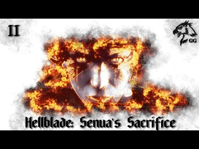 Прохождение Hellblade: Senua's Sacrifice. Часть 2 - Сквозь дым и пламя