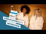 Mit Anne Marie und Aminata in der Sauna I Das fehlplatzierte Interview