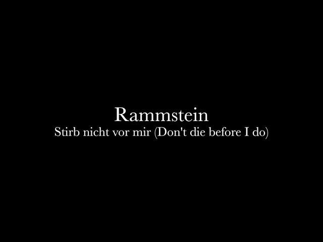 Rammstein - Stirb nicht vor mir Music Lyrics
