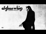 The Afghan Whigs - Arabian Heights