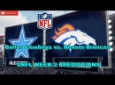 Dallas Cowboys vs. Denver Broncos | NFL WEEK 2 | Predictions Madden 18