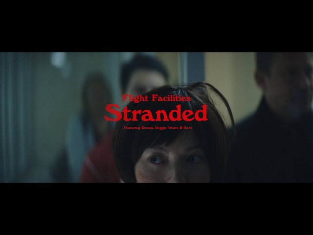 Flight Facilities - Stranded feat. Broods, Reggie Watts Saro (Official Video)