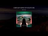 Kino Oko - Certain Kind of Solitude Complete Album