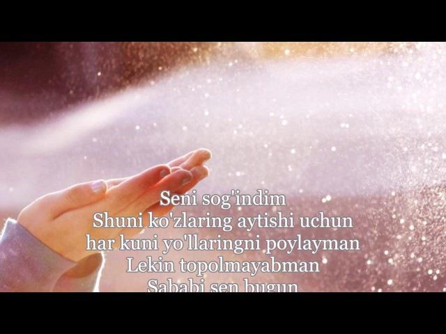 Diyora - Sensizlik Qiyin |Lyrics|, Qo'shiq Matni Bilan