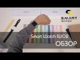 ОбзорSmart Watch IWO 2. Умные часы-телефон.