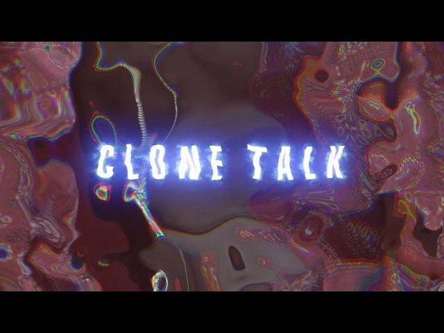 K$ubi Kayy x Weez - Clone Talk