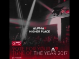 ALPHA 9 - Higher Place @ Tune Of The Year 2017