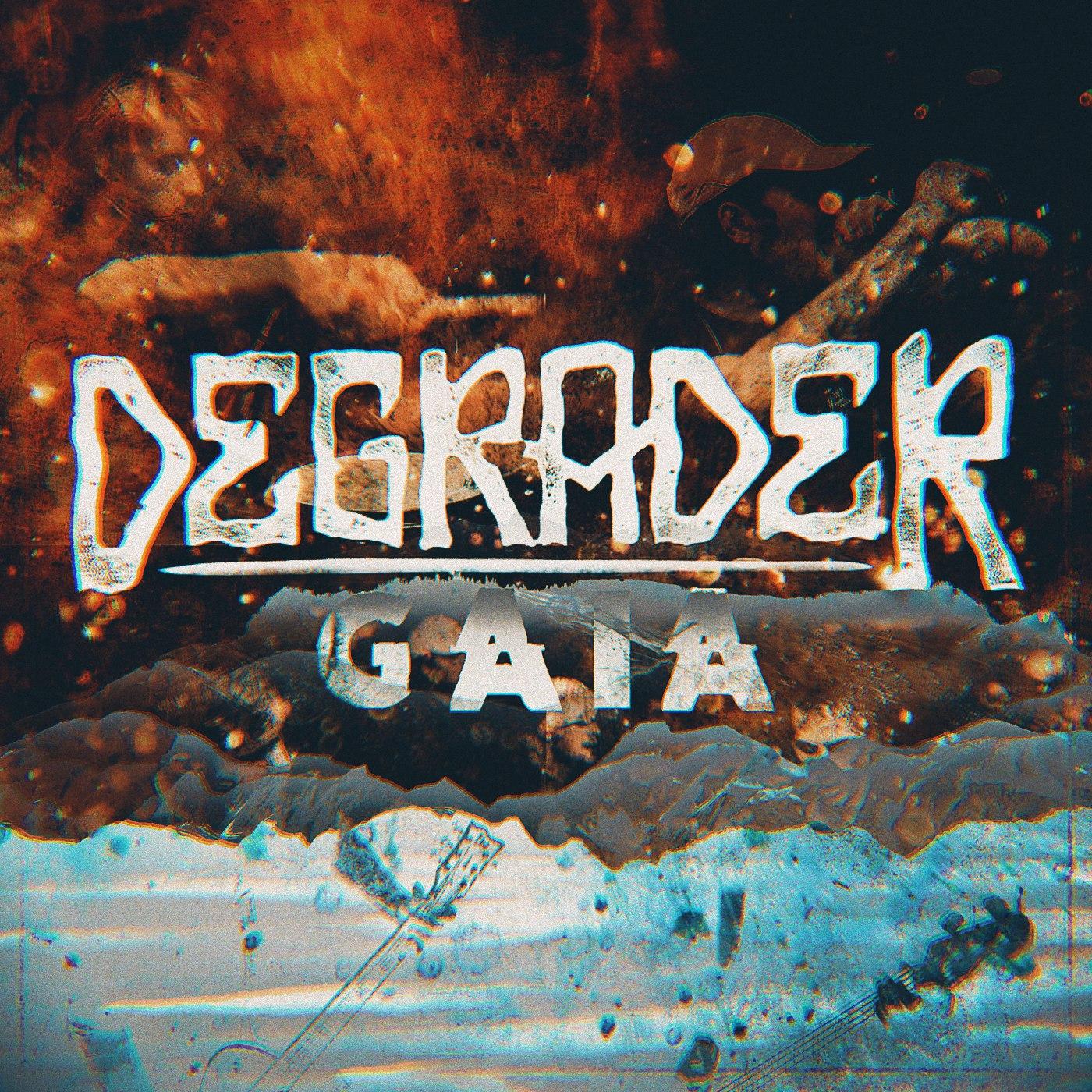 Degrader - Gaia [single] (2017)
