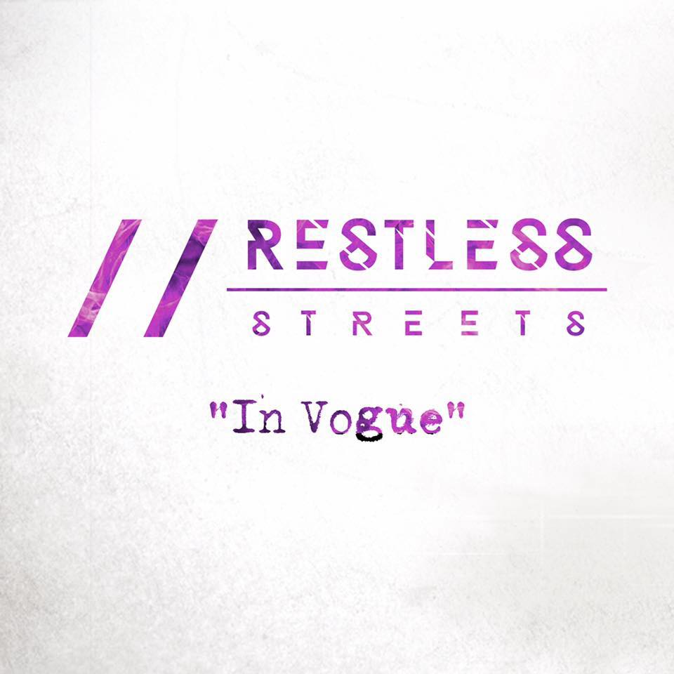 Restless Streets - In Vogue [single] (2017)