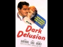 Dark Delusion (1947) Lionel Barrymore, James Craig, Lucille Bremer