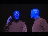 Blue Man Group - Your Attention, Fire Safety Please Yell If You Are Paying Attention