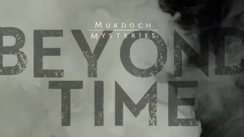 Murdoch Mysteries : BEYOND TIME, Episode 13 (CBC 2017 CA) (ENG)