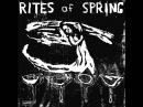 RITES OF SPRING - Rites of Spring (1985) [FULL ALBUM]