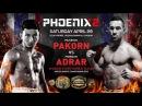 PAKORN vs ADRAR  Phoenix 2 Fighting Championship Round 4 5