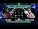 Bellator MMA Paul Daley vs Brennan Ward FULL FIGHT