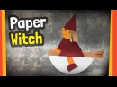 Paper Witch Craft for Halloween   Easy to do at home just paper needed!