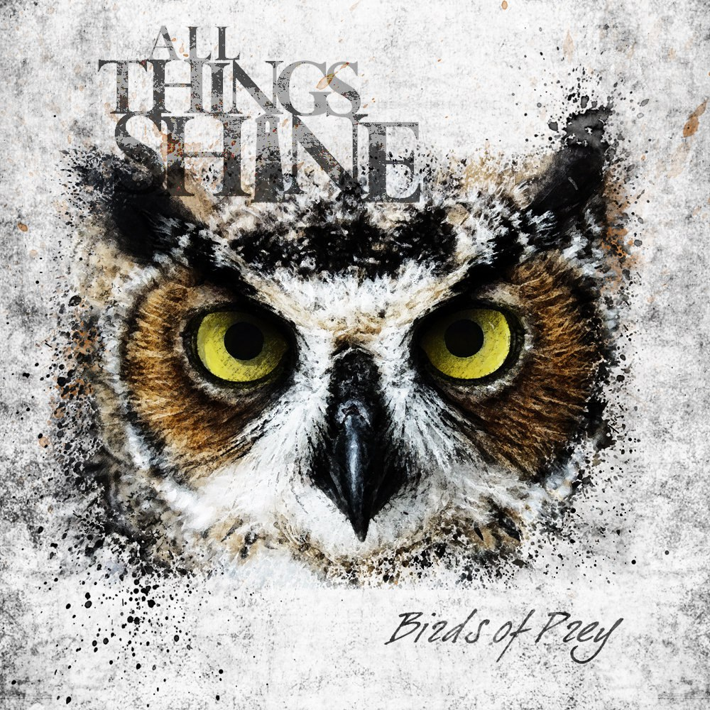 All Things Shine - Birds Of Prey [EP] (2012)