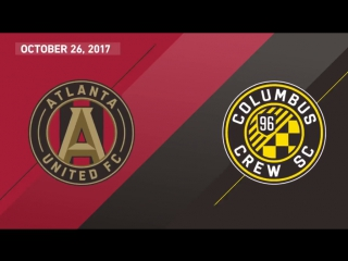 Highlights: atlanta united fc vs columbus crew sc | october 26, 2017